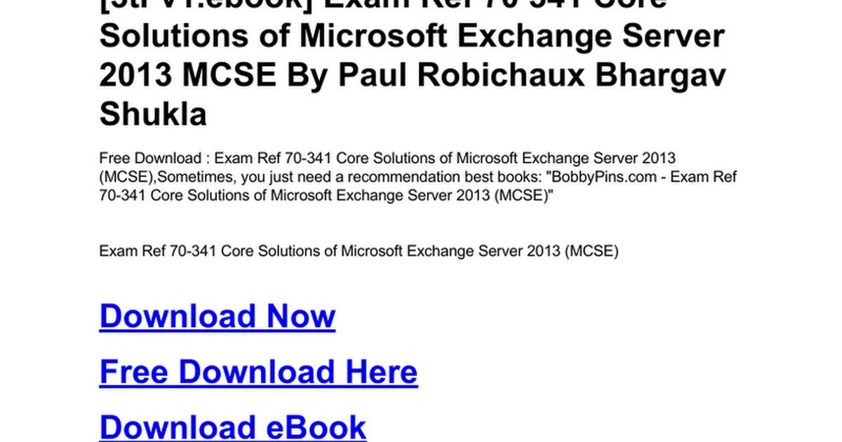 Exam Ref 70 341 Core Solutions Of Microsoft Exchange Server 2013