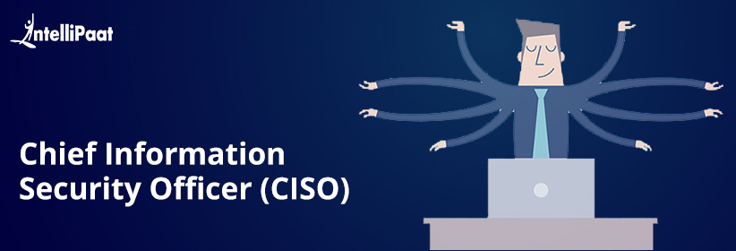 Chief Information Security Officer(CISO)