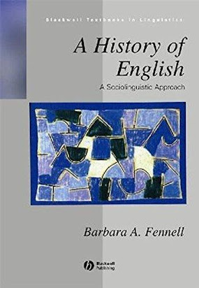 A History of English A Sociolinguistic Approach (Blackwell