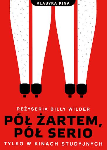 Przód ulotki filmu 'Pół Żartem, Pół Serio'