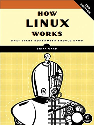 How Linux Works book cover