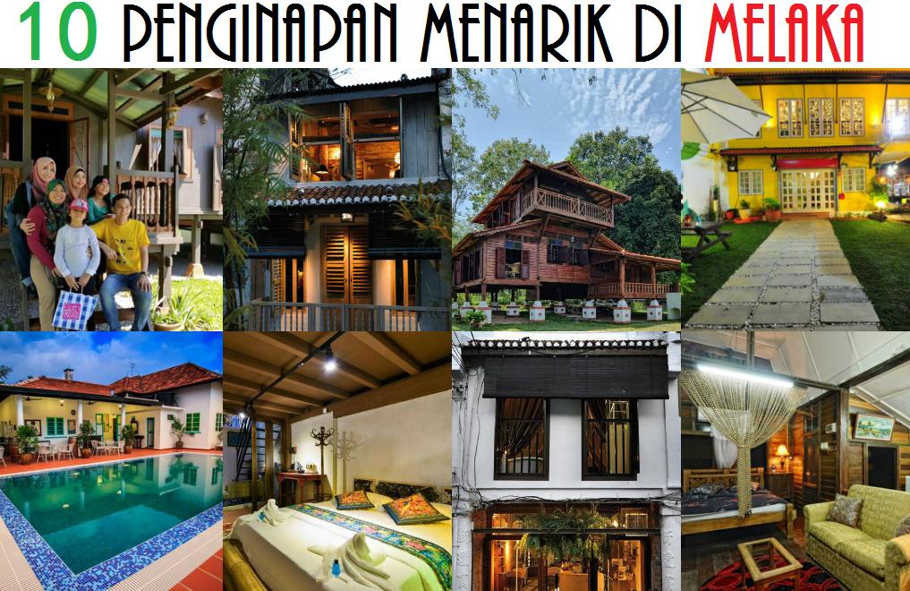 10 Penginapan Tradisi Moden Di Melaka