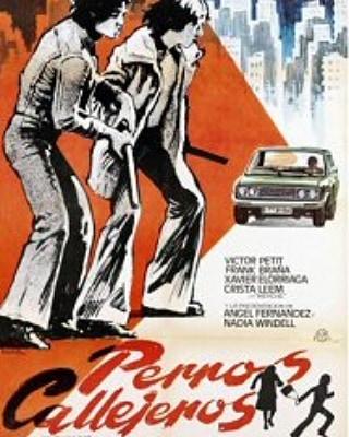 Perros callejeros (1977, José Antonio de la Loma)