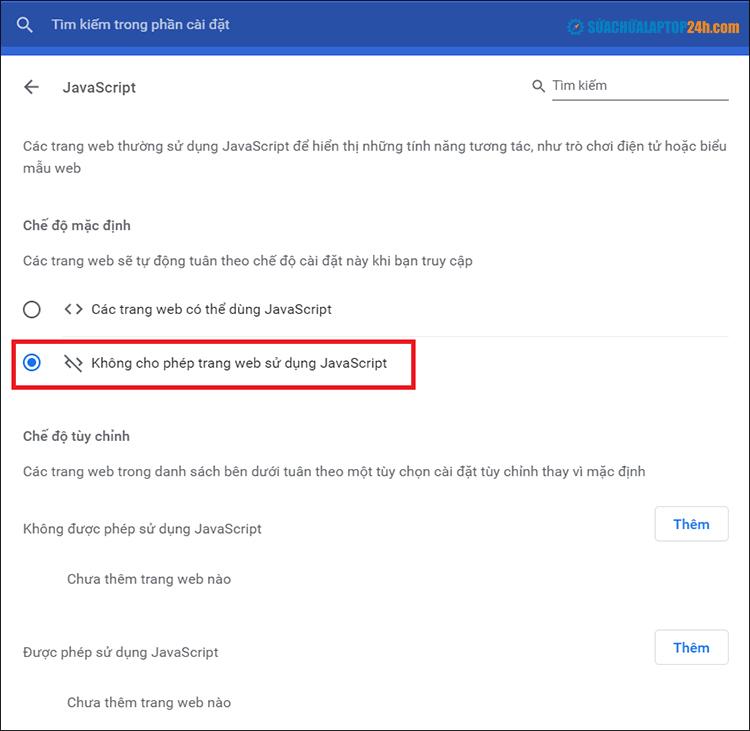 Tick chọn Không cho phép trang web sử dụng Javascript