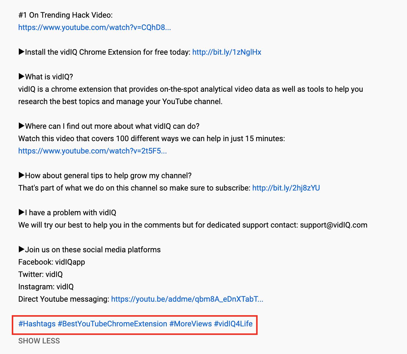 vidIQ uses four hashtags,