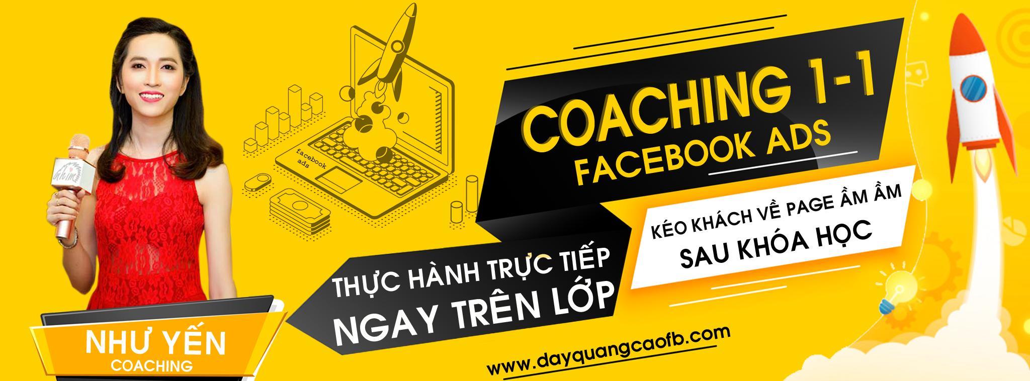 Khóa học quảng cáo Facebook Coaching 1 kèm 1
