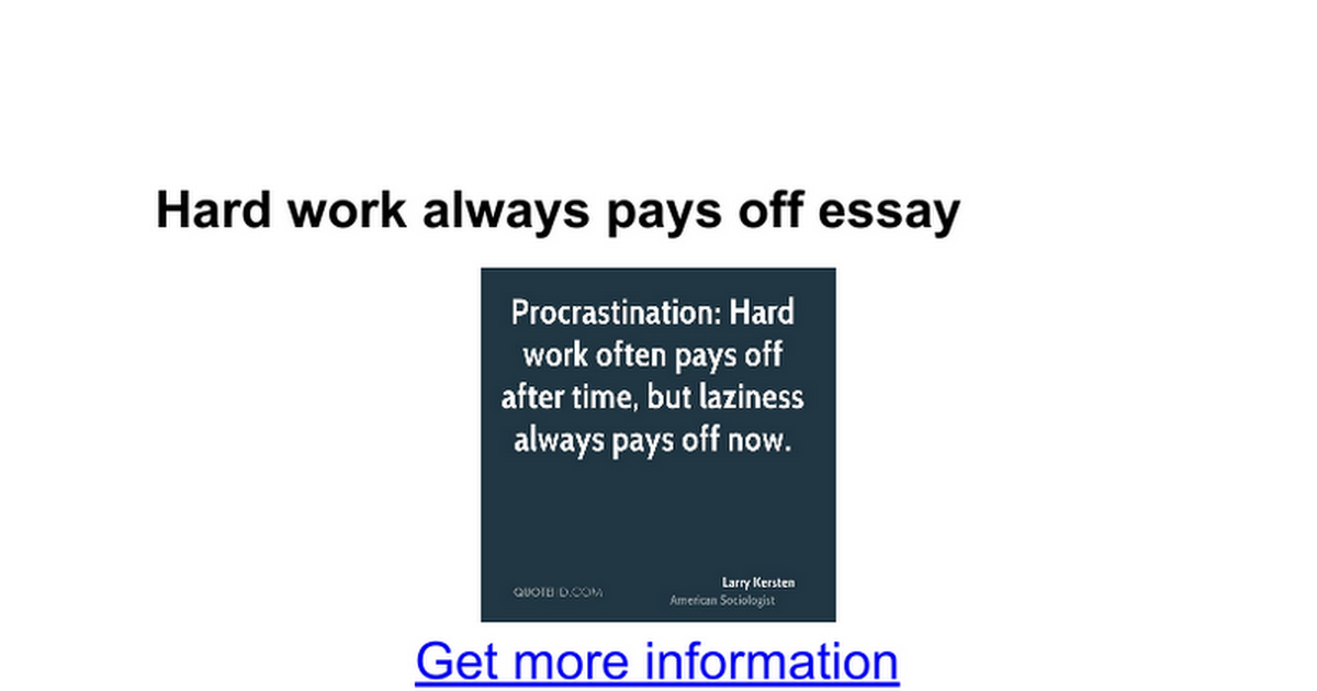 hard work always pays off essay google docs