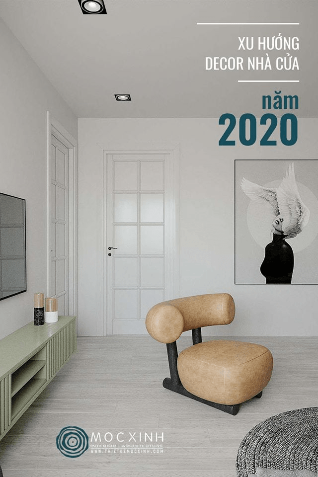 XU HƯỚNG DECOR NHÀ CỬA NĂM 2020