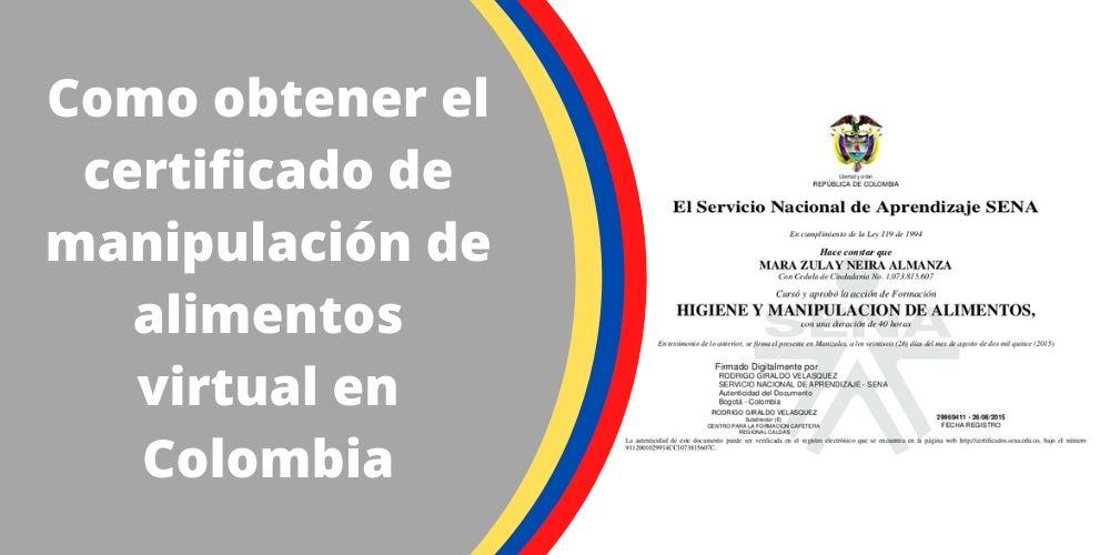 Como obtener el certificado de manipulación de alimentos virtual en Colombia