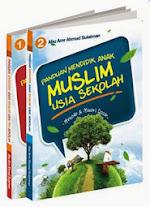 Panduan Mendidik Anak Muslim Usia Sekolah (Jilid1-2) | RBI