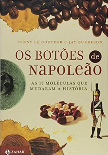 """Capa do livro """"Os Botões de Napoleão"""" sobre História e Química."""