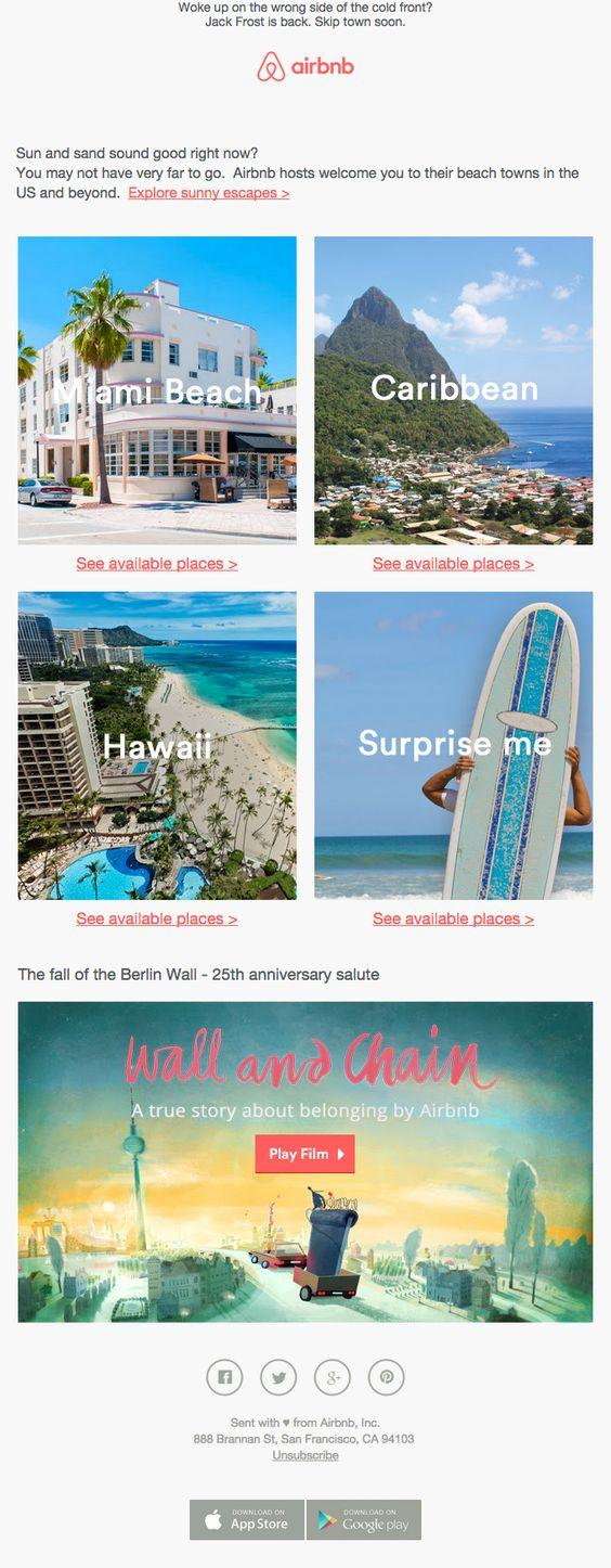 This email from Airbnb uses beautiful images to transport the reader to specific locations.