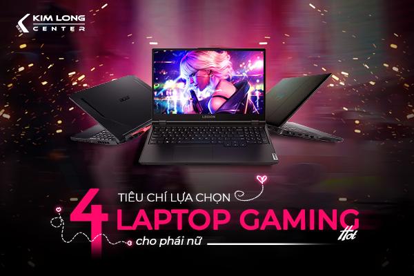 laptop gaming - laptop đồ họa cho phái nữ