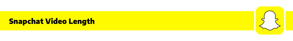 snapchat video length banner