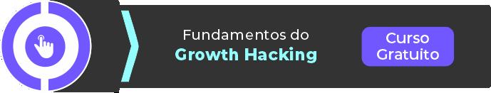 Curso Fundamentos do Growth Hacking