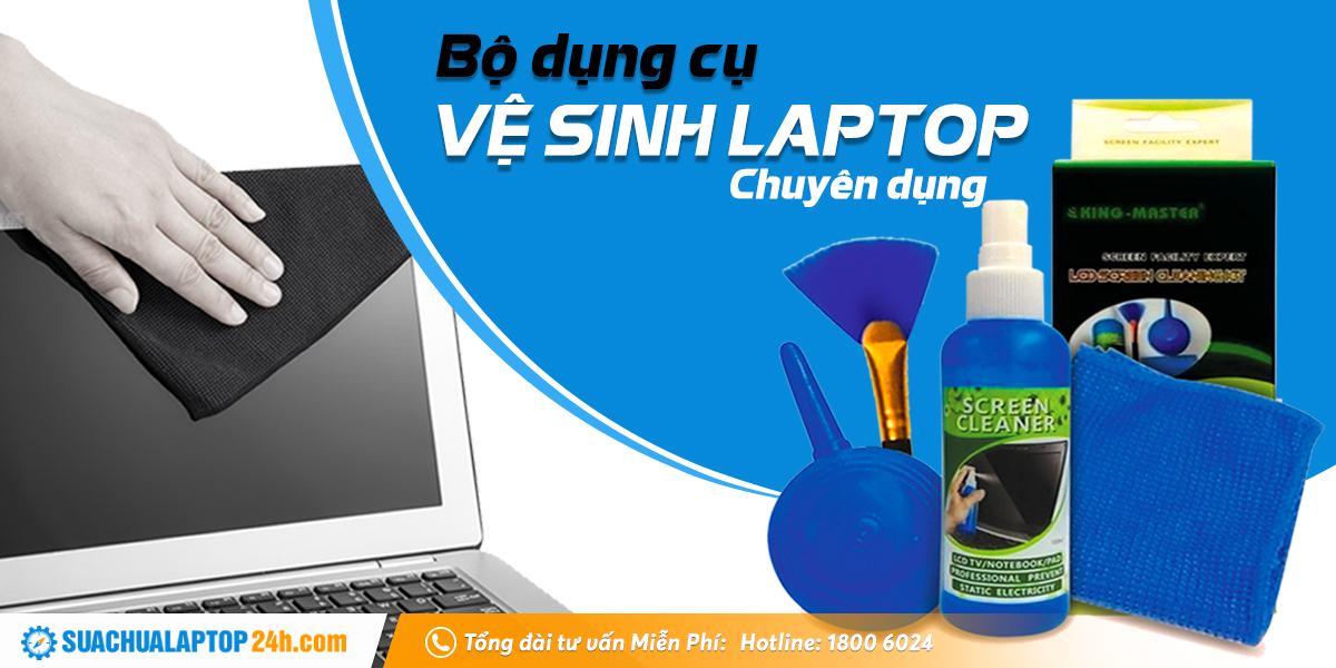 bộ vệ sinh laptop chuyên dụng