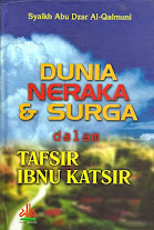 Dunia Neraka dan Surga dalam Tafsir Ibnu Katsir  | RBI