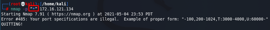 [NMAP Scan Any Port]: Use of wrong wildcard quotes. Source: nudesystems.com