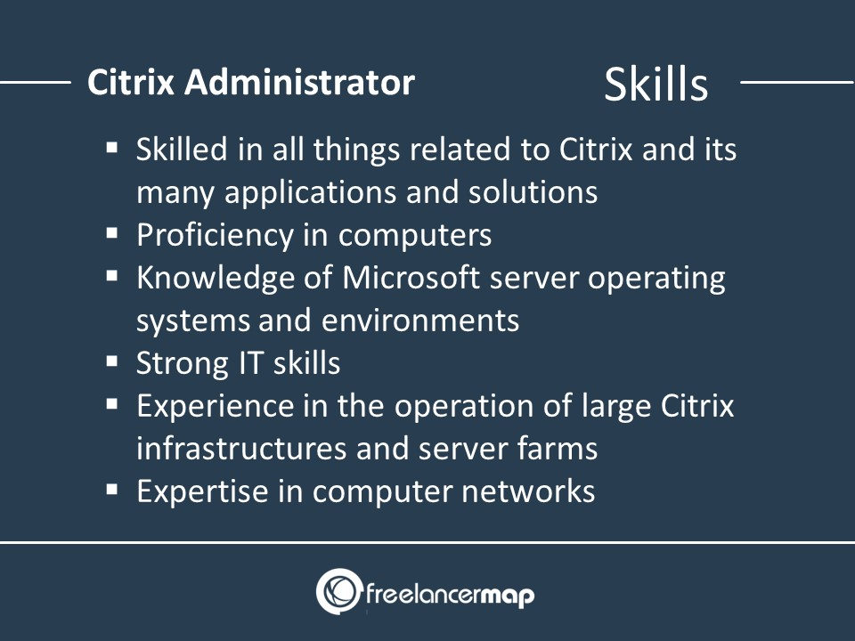 Skills of a Citrix Administrator