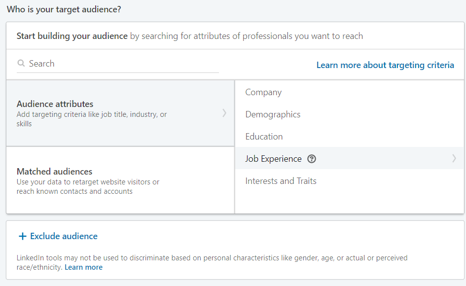 LinkedIn allows you to specify your target audience.