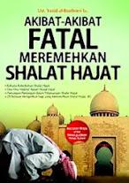Akibat-Akibat Fatal Meremehkan Shalat Hajat | RBI