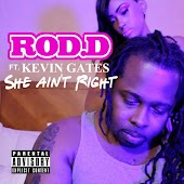 She Ain't Right (feat. Kevin Gates)