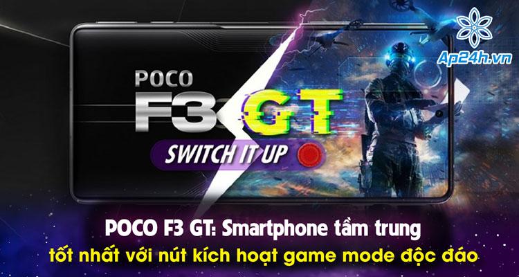 POCO F3 GT - gaming phone giá rẻ giá chỉ từ 8.3 triệu đồng