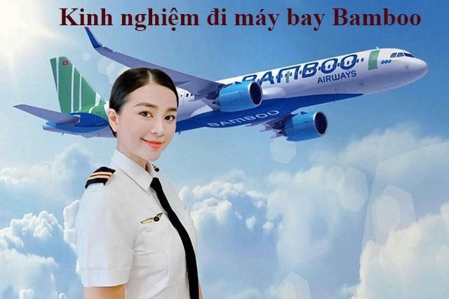 Kinh nghiệm đi máy bay Bamboo