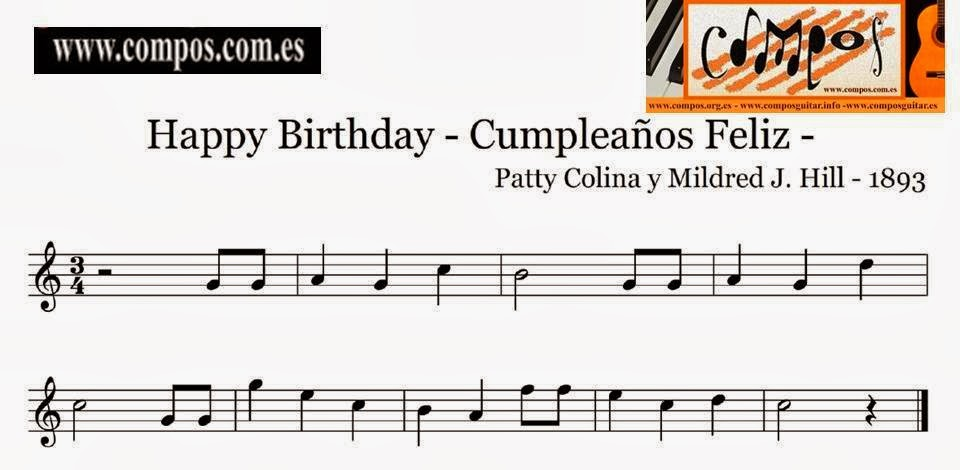 Happy birthday cumplea os feliz patty colina y mildred j hill 1893 compos guitar - Cumpleanos feliz piano ...