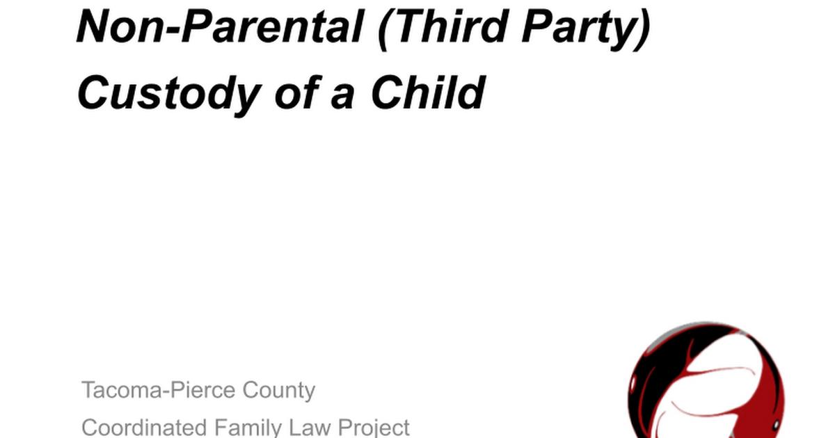 NonParental Custody of a Child 2009 Google Slides – Sample Child Custody Agreement