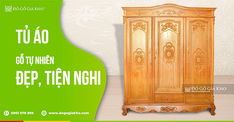 Tủ áo gỗ tự nhiên đẹp, tiện nghi