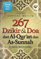 Benteng Muslim, 267 Dzikir dan Doa dari Al-Qur'an dan As-Sunnah | RBI