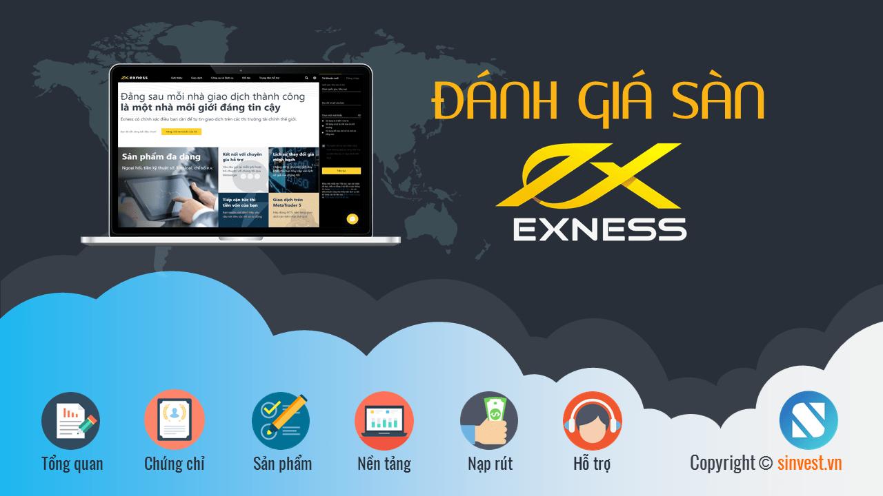 Exness là gì? Có nên sử dụng sàn Exness hay không?