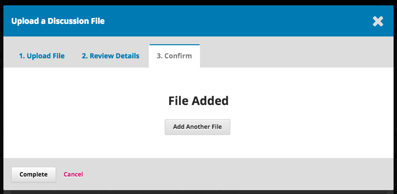 Step 3 of uploading galley file in discussion- option to add additional file or complete.