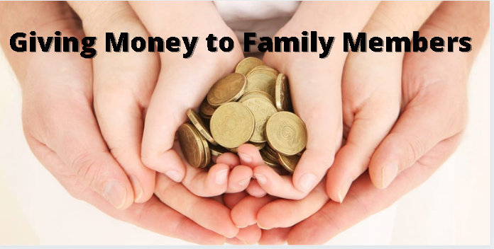 giving money to family members