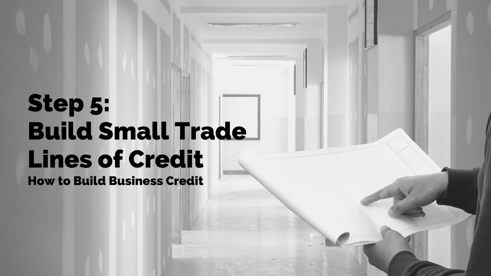 5. Build Small Trade Lines of Credit
