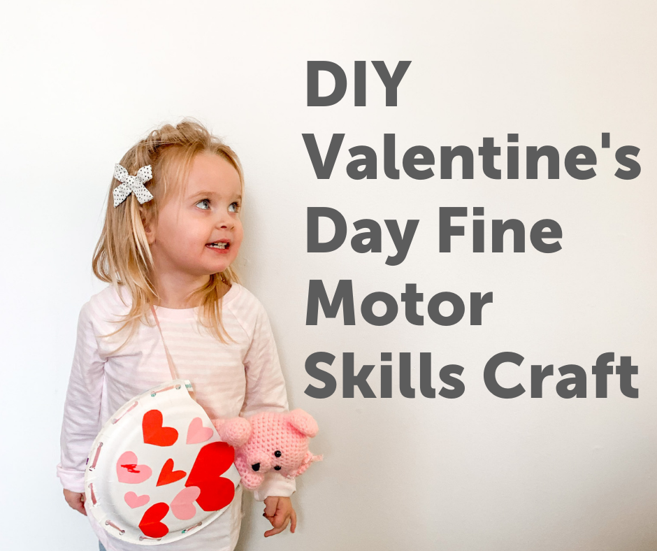 DIY Valentine's Day Fine Motor Skills Craft