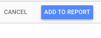 cancel add to report button