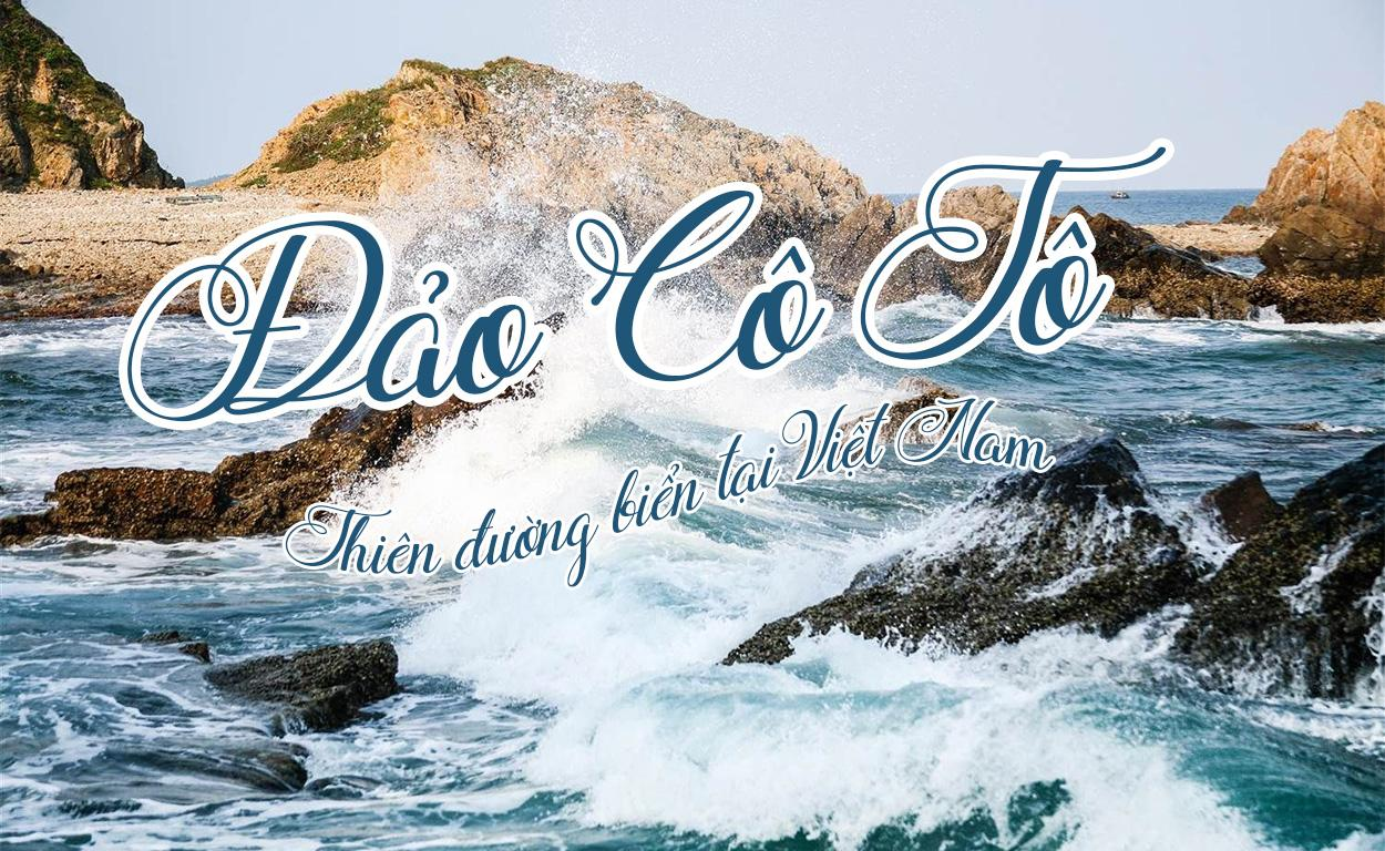 Đi tour Cô Tô ra đảo mất bao lâu?