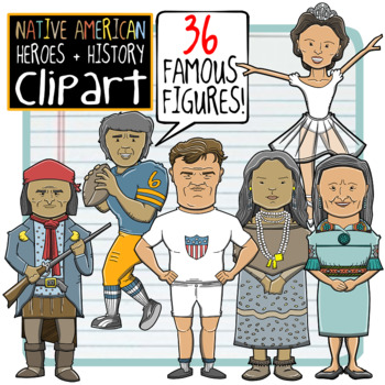 Native American Heroes and History Clip Art: 36 Famous Figures