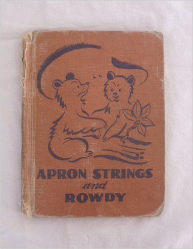 Apron strings and rowdy.jpg