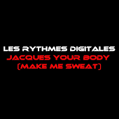 Jacques Your Body Makes Me Sweat (Radio Edit)