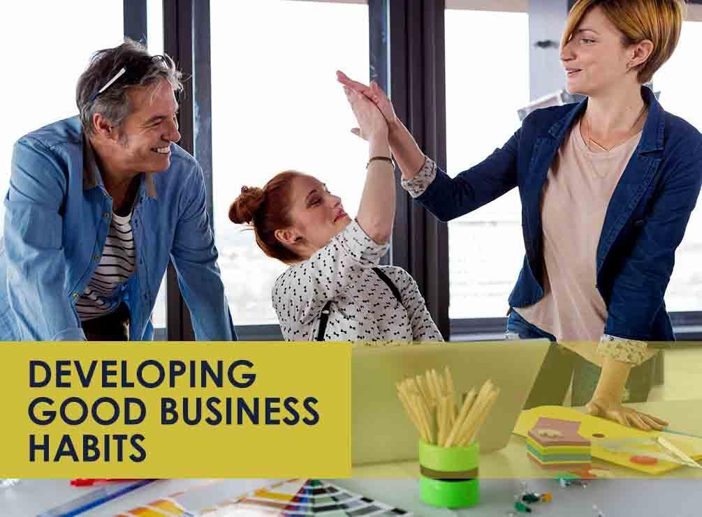 Good Business Habits
