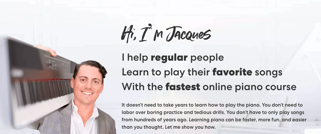 hero image of Jacques who teaches people to play the piano