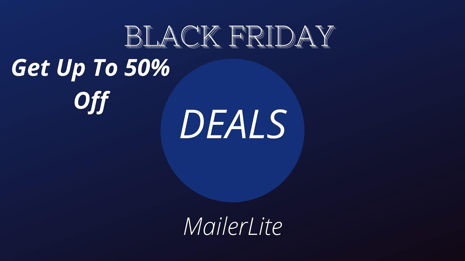 MailerLite : GET UP TO 50% OFF