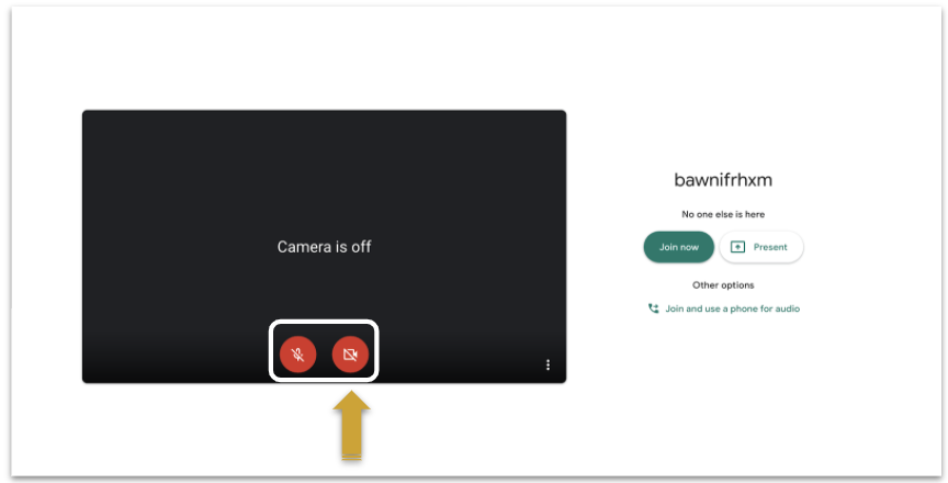 Image of the Google Meet starting page. A yellow arrow points to the red microphone and camera buttons showing that camera and microphone are turned off.