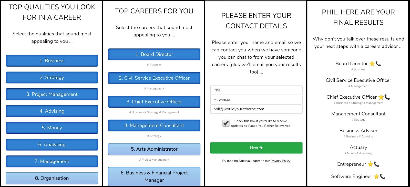 Screenshots of the final screens in the app - top qualities you look for in a career, top careers for you, entering contact details and final resuilts