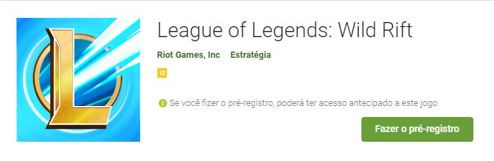 Captura de tela do cabeçalho da página do jogo League of Legends na Play Store. À direita, há o botão para fazer o pré-registro.