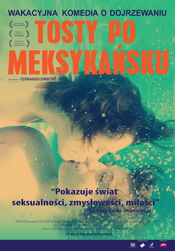Polski plakat filmu 'Tosty Po Meksykańsku'