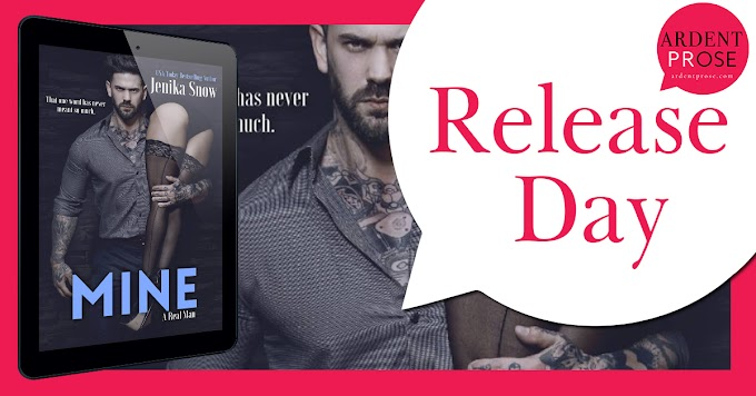Release Day Blitz - Mine (A Real Man #13) by Jenika Snow
